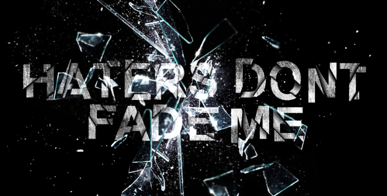 haters_dont_fade_me_by_aleksparx-d3ip097